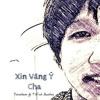Xin Vâng Ý Cha [RAP] - Timotheos ft. T Vĩnh Beatbox