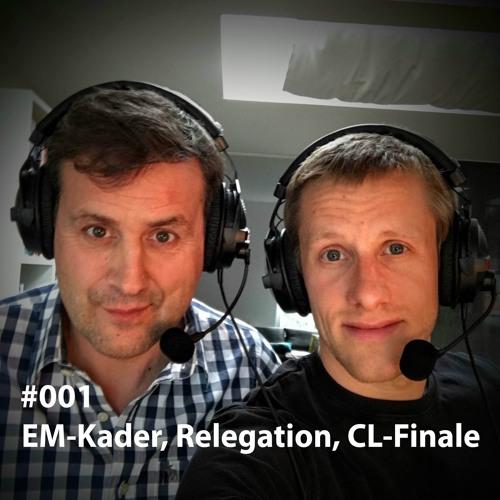 001: EM-Kader, Relegation, CL-Finale