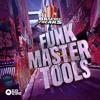 Funk Master Tools - 105bpm Electro Funk