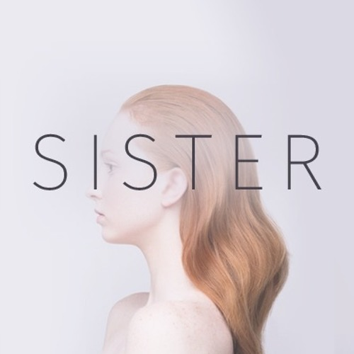 Sister (Excerpt)