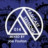 FAMCAST Sessions 014 Mixed by Joe Foxton