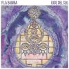 Y La Bamba - Ojos Del Sol