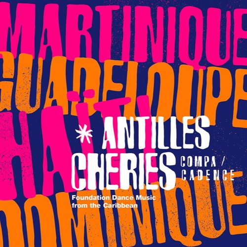 Antilles Chéries - Fanon Records