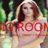 ELectronic Big Room (Original Mix) - ¨OMG!!¨ = Dieciseis16
