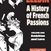 France, 1848-1945: Ambition and Love (Galaxy Book; GB 587)  download pdf