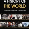 A History of the World: From the 20th to the 21st Century  download pdf