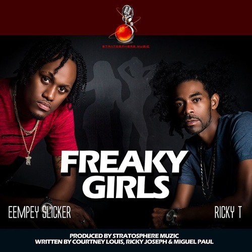 Freaky Girls - Ricky T ft Eempey Slicker