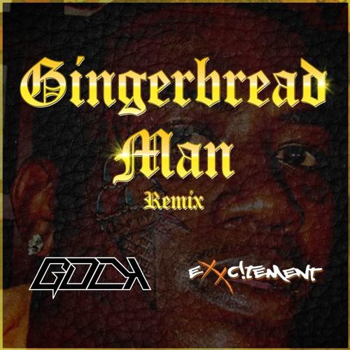 Gucci Mane - Gingerbread Man (GDLK & Exxc!tement Bootleg)
