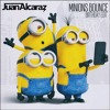 Juan Alcaraz - Minions Bounce (Birthday Edit)