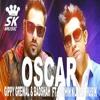 Oscar Gippy Grewal & Badshah Ft Sachin Kumar Musik
