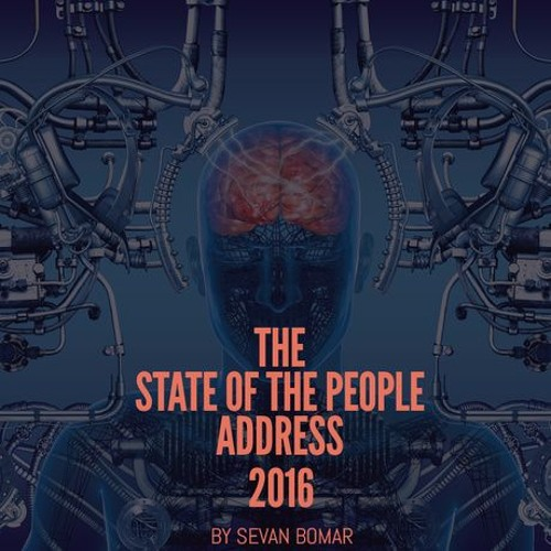 SEVAN BOMAR - THE STATE OF THE PEOPLE ADDRESS - FEB 28 2016