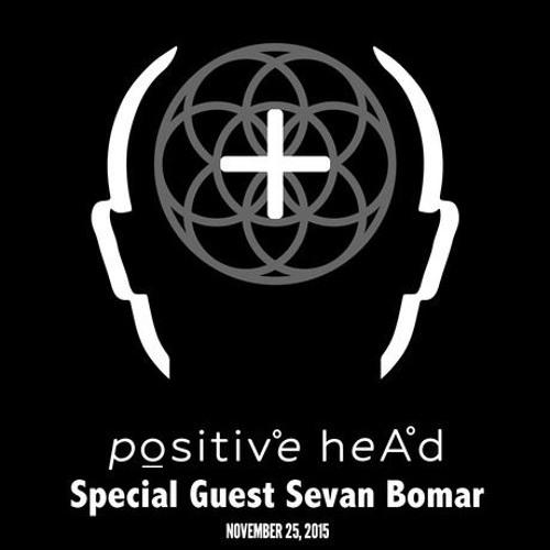 SEVAN BOMAR - PROFESSIONAL REINCARNATION PART 2 – POSITIVE HEAD RADIO – NOV 25 2015