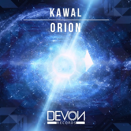 Kawal - Orion (OUT NOW)