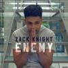 Enemy-zack knight.mp3