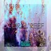 Elliot Grubb - Coral Reef
