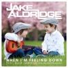 Jake Aldridge - When I'm Feeling Down feat. Ellie Jamison