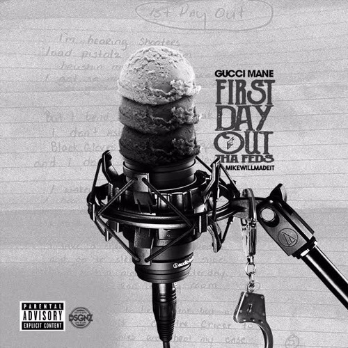 Gucci Mane FIRST DAY OUT THA FEDS (Prod. Mike Will Made It) soundcloudhot