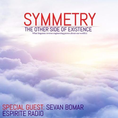 SEVAN BOMAR - SYMMETRY - ESPIRITE RADIO - JAN 28 2015