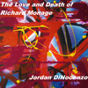 The Love and Death of Richard Monage