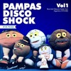 PampasDiscoShock Vol1 (Rare And Obscure Tracks From Argentina) 1974/82