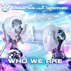 Vibe Tribe & Dynamic - Who We Are     ★OUT NOW★