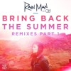 Rain Man - Bring Back The Summer (Feat. OLY) [Boehm Remix]