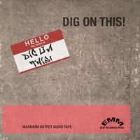 Dig On This! - Dig On This