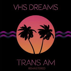 Highway Lovers (Remastered) by VHS Dreams