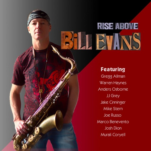 Rise Above (Album) by Bill Evans (Sax) | Free Listening on