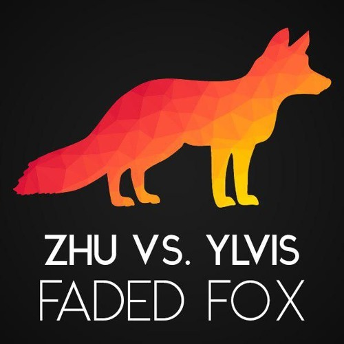ZHU vs  Ylvis - Faded Fox (Raphael Topas Bootleg) [FREE DOWNLOAD] by
