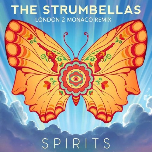 The Strumbellas - Spirits (London2Monaco remix)
