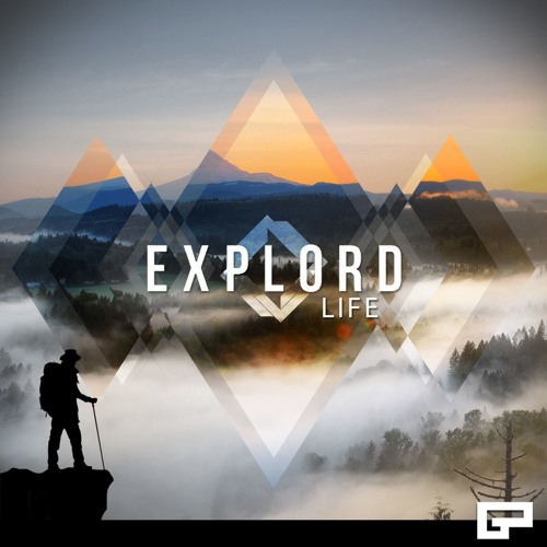 Explord - The Life EP