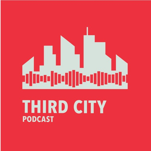 Episode #1 - What is Third City?