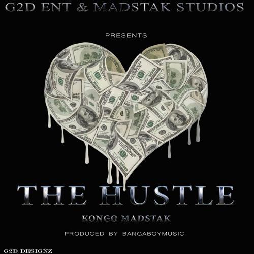 Kongo Madstak-The Hustle (Produced by bangaboymusic)