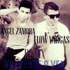 Volverte A Ver Remix  Angel Zamora Ft. Flow Vargas  Prod. Rmusiccompany