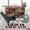 Boogie V ft King Louie - This Is Chicago
