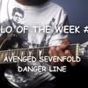 AVENGED SEVENFOLD - DANGER LINE(Solo)
