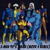 90's X-Men Theme (Mode V Remix)