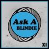 "Ask-A-Blindie XI w/ Fuckin' Lisa (Feat. Overlord SR - ""Full Speed Ahead"")"