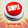 Simple | Pastor Fury