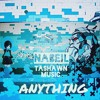 Nabeil ft Tashawn Music - Anything (prod. By Topshottas & ACR Production)