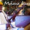 """Mohana Blues"" - Older Recording - Excerpt"