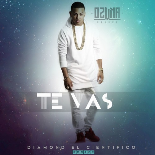 Download Ozuna - Te Vas (El Cientifico Version) Remake