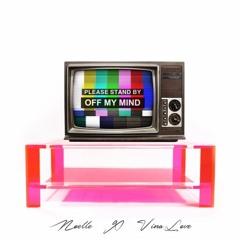 Off My Mind ft. Vina Love