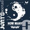 W&W - How Many (JUNTO Bootleg)