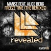 Freeze Time (Felicity Remix) [OUT NOW]