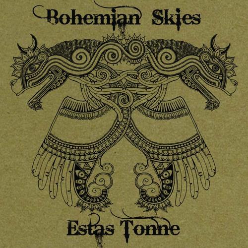 Estas Tonne - Bohemian Skies - FULL ALBUM