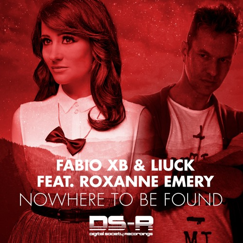 Fabio XB & Liuck feat. Roxanne Emery - Nowhere To Be Found [OUT NOW]
