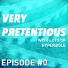 Very Pretentious - Episode 0 - Summer Movie Preview