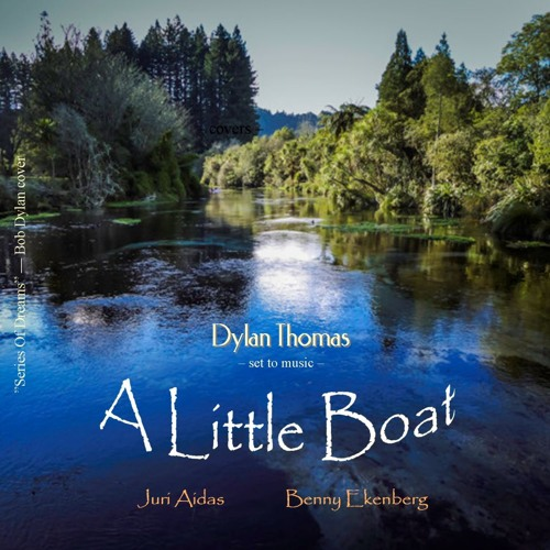 A Little Boat (Dylan Thomas set to music)
